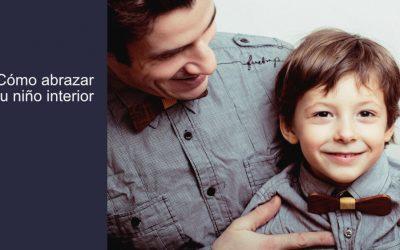 Cómo abrazar tu niño interior
