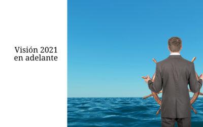 Visión 2021 en adelante