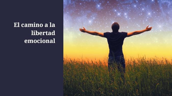 El camino a la libertad emocional